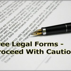 Do-It Yourself and Free Estate Planning Forms…Proceed with Caution